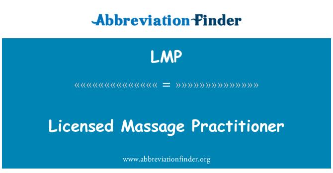LMP: Licensed Massage Practitioner