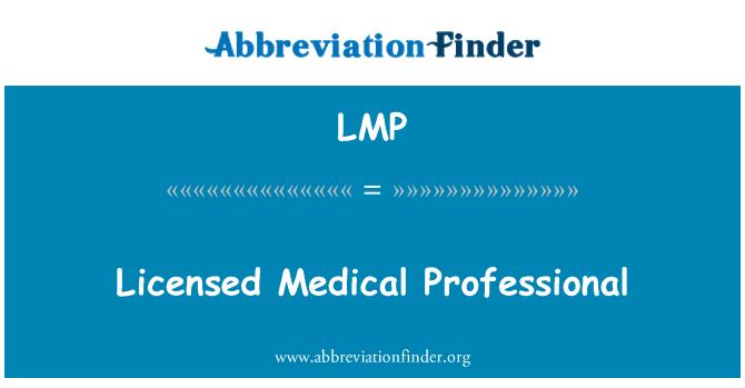 LMP: Licensed Medical Professional