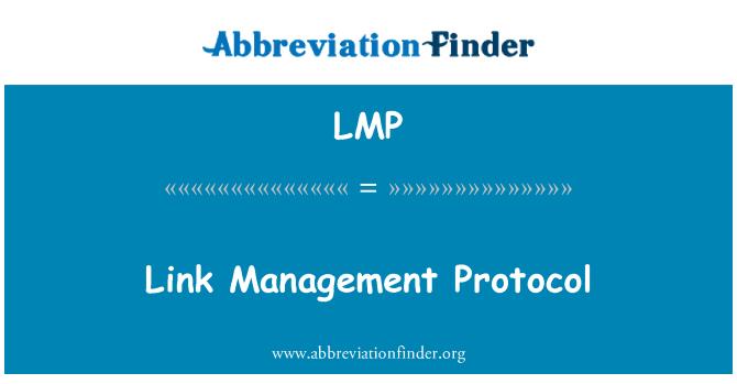LMP: Link Management Protocol