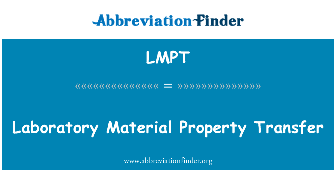 LMPT: Laboratory Material Property Transfer