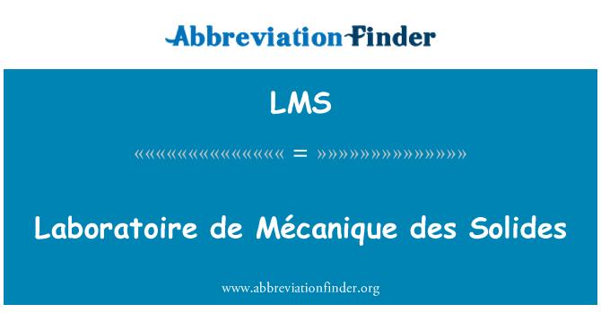 LMS: Laboratoire de Mécanique des Solides