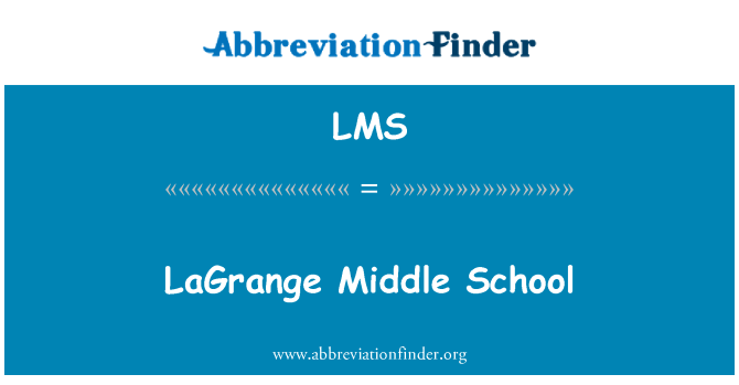 LMS: LaGrange Middle School