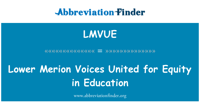 LMVUE: Lower Merion Voices United for Equity in Education