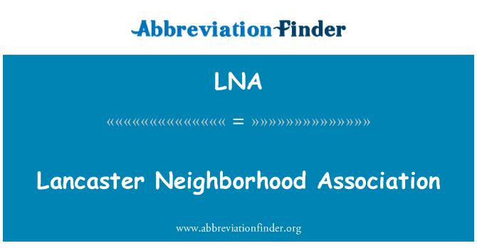 LNA: Lancaster Neighborhood Association