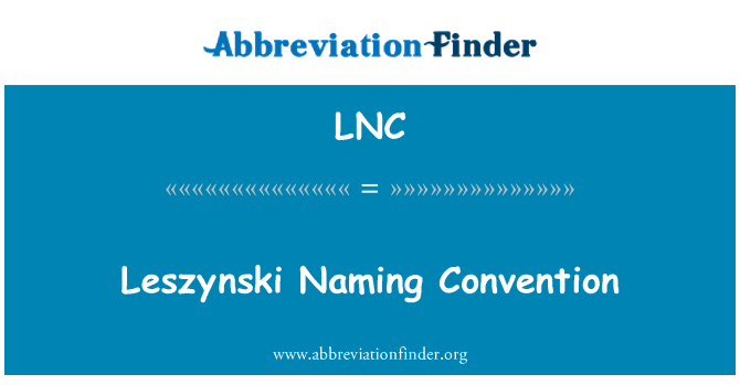 LNC: Leszynski Naming Convention