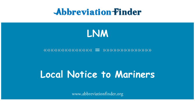 LNM: Local Notice to Mariners
