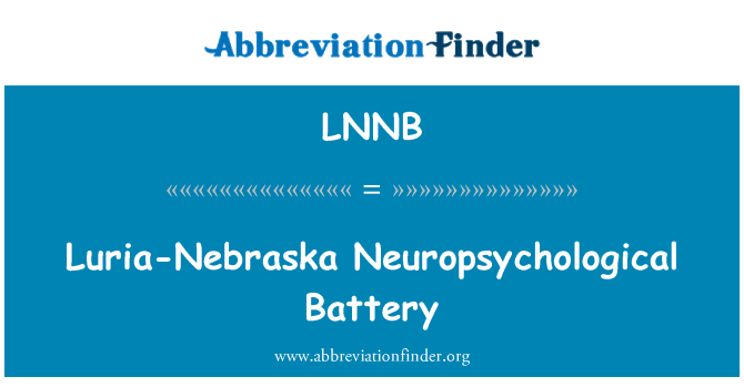 LNNB: Luria-Nebraska Neuropsychological Battery