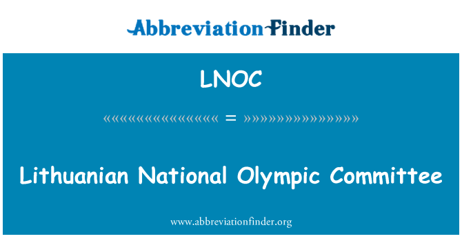 LNOC: Lithuanian National Olympic Committee