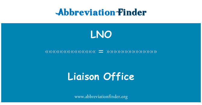 LNO: Liaison Office