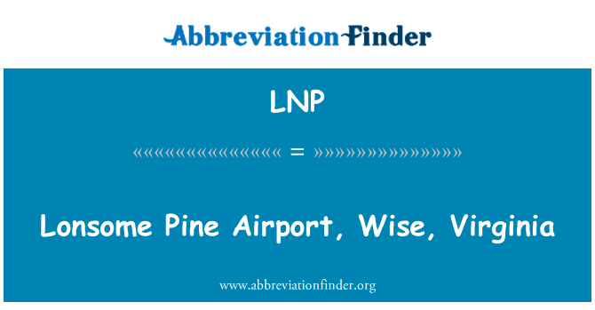 LNP: Lonsome Pine Airport, Wise, Virginia
