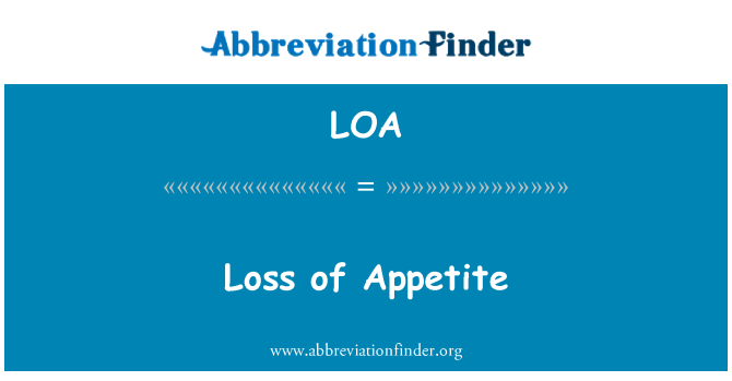 LOA: Loss of Appetite