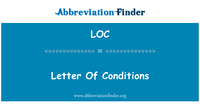 LOC: Letter Of Conditions