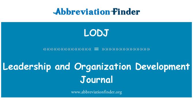 LODJ: Leadership and Organization Development Journal