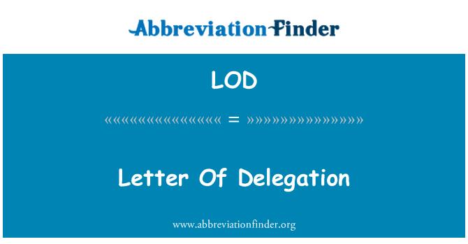 LOD: Letter Of Delegation