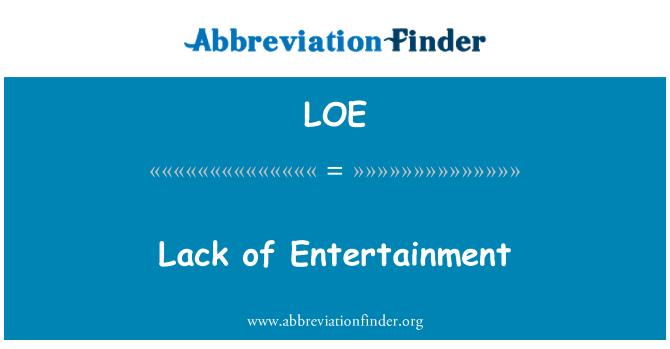 LOE: Lack of Entertainment