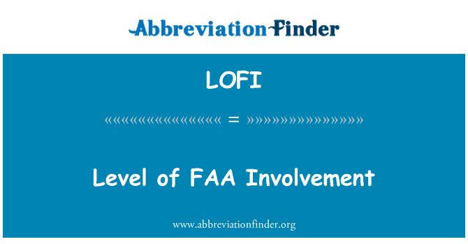LOFI: Level of FAA Involvement