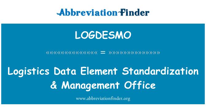 LOGDESMO: Logistics Data Element Standardization & Management Office