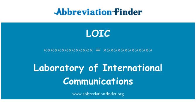 LOIC: Laboratorio de comunicaciones internacionales