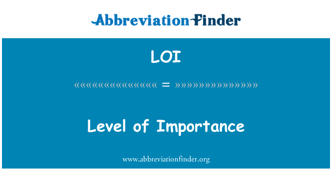 LOI: Level of Importance