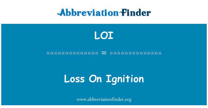 LOI: Loss On Ignition