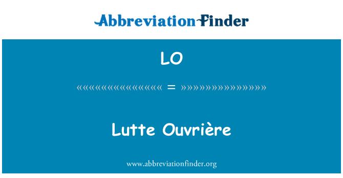 LO: Lutte Ouvrière