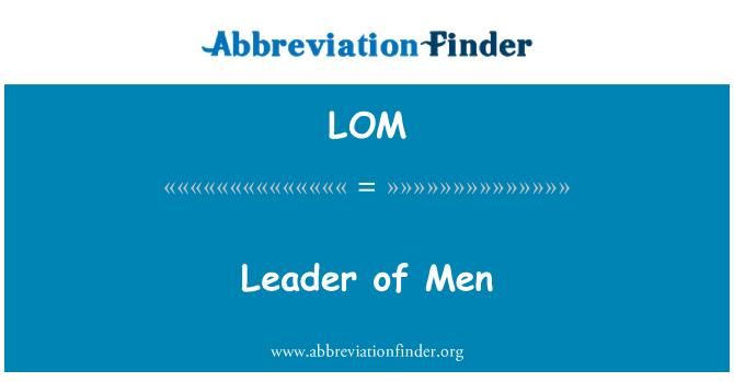 LOM: Leader of Men