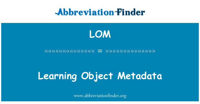 LOM: Learning Object Metadata