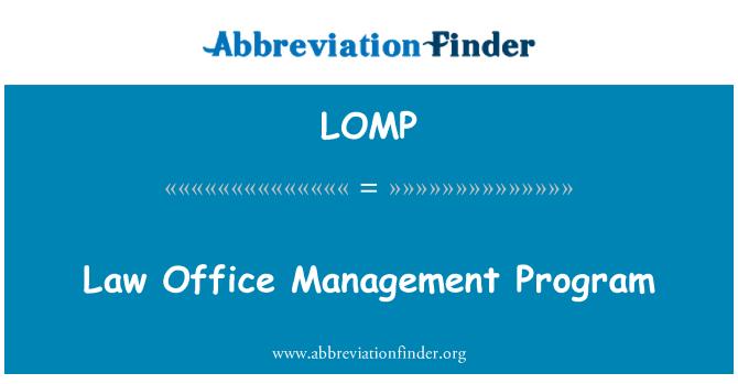 LOMP: Programa de gestión de la oficina de derecho