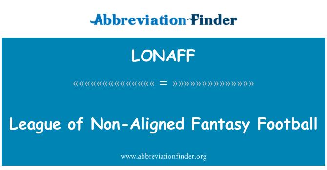 LONAFF: League of Non-Aligned Fantasy Football