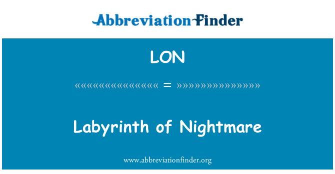 LON: Labyrinth of Nightmare