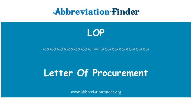 LOP: Letter Of Procurement