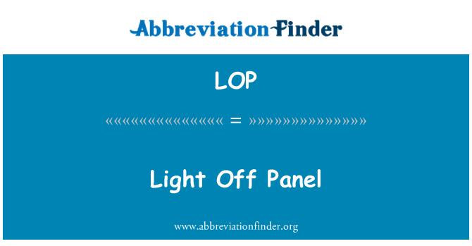 LOP: Light Off Panel