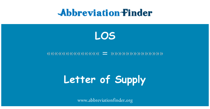 LOS: Letter of Supply