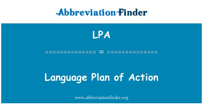 LPA: Language Plan of Action