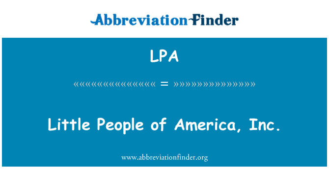 LPA: Little People of America, Inc.