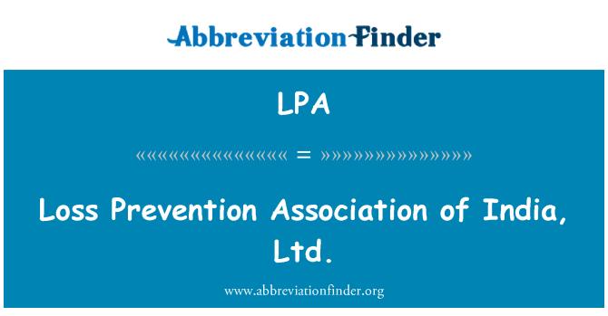 LPA: Loss Prevention Association of India, Ltd.