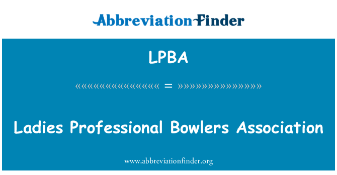 LPBA: Ladies Professional Bowlers Association