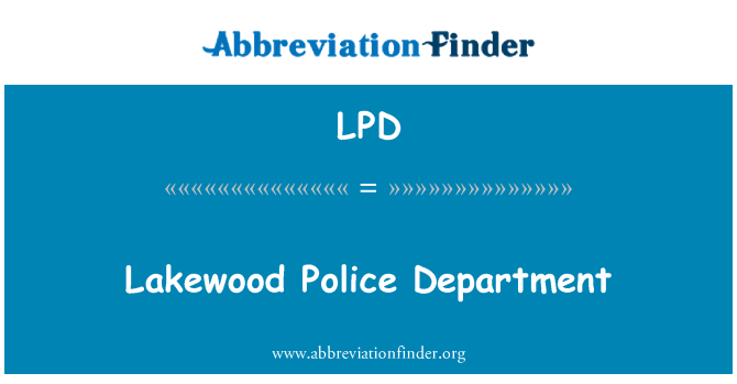 LPD: Lakewood Police Department