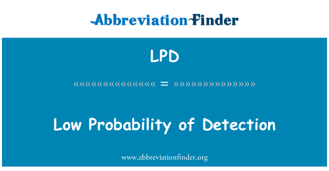 LPD: Low Probability of Detection