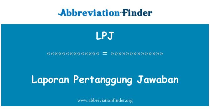 LPJ: Laporan Pertanggung Jawaban