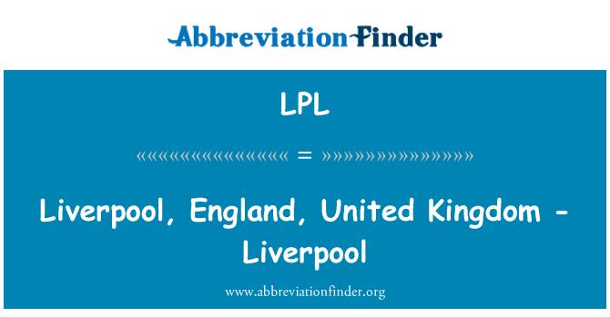 LPL: Liverpool, England, United Kingdom - Liverpool