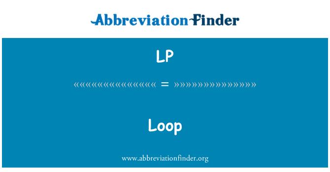 LP: Loop
