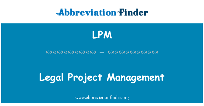 LPM: Legal Project Management