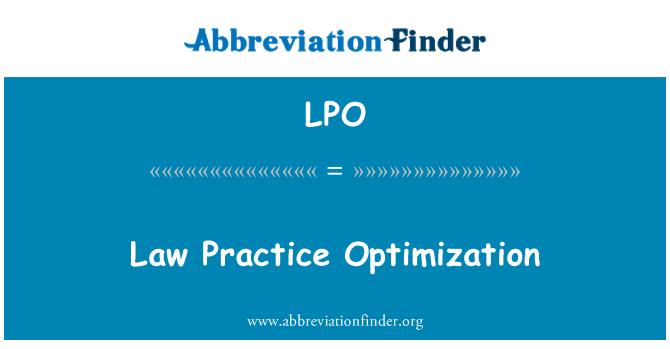 LPO: Law Practice Optimization