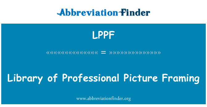 LPPF: Library of Professional Picture Framing