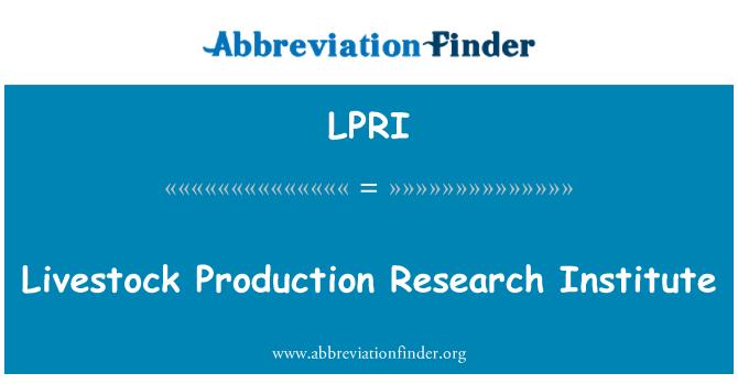LPRI: Livestock Production Research Institute