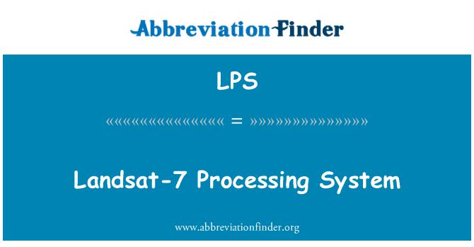 LPS: Landsat-7 Processing System