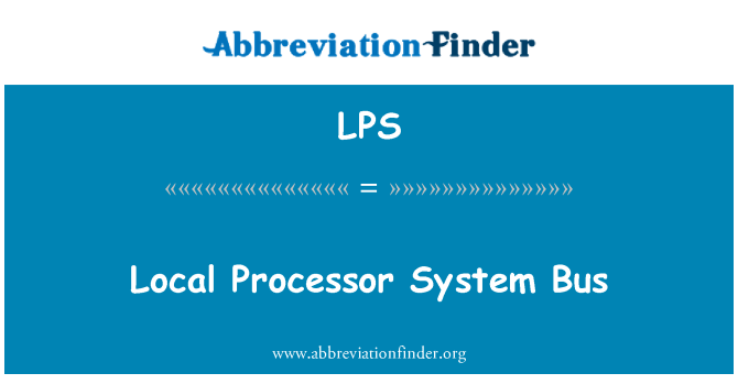 LPS: Local Processor System Bus