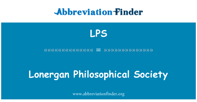 LPS: Lonergan Philosophical Society