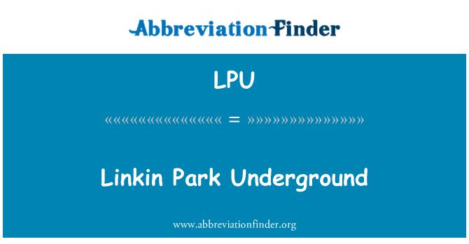 LPU: Linkin Park Underground